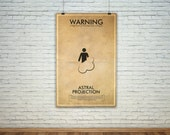 Astral Projection  // Vintage Science Experiment Warning Poster // Finge Inspired Wall Art for the Budding Mad Scientist