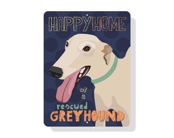 "Happy Home of a Rescued Greyhound Sign 9"" x 12"""