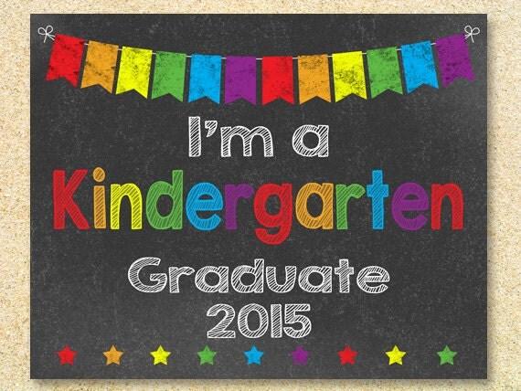 i u0026 39 m a kindergarten graduate chalkboard sign  instant