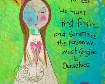 Forgive Yourself - Inspirational Fine Art Print
