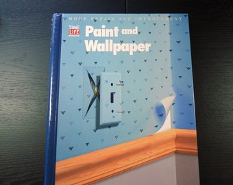Time Life Books Home Repair and Improvement Series, Printed in the 1990's, How To Books, Paint and Wallpaper Design
