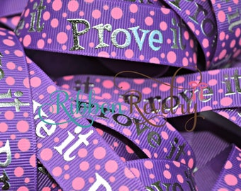 NEW Mom says ~Prove it 7/8 inch grosgrain ribbon with glitter New
