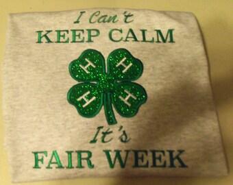 I can't keep calm it's fair week emboridered, appliuqed