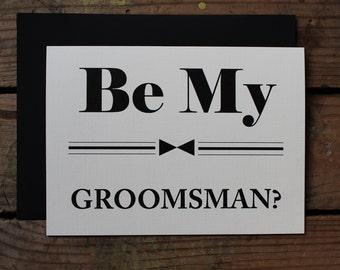 Be my Groomsmen, Groomsman, Best Man, Ring Bearer, Wedding Party - You pick the # of cards
