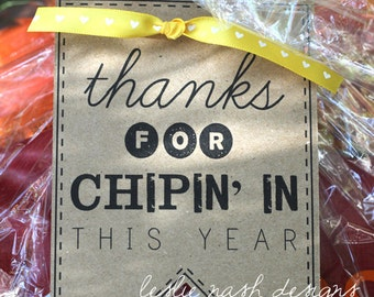 DIY Printable Parent Volunteer End of the Year Gift Tag: Thanks for Chipin' In