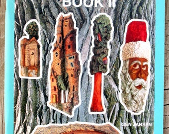 NEW Bark Carving Book II, Gen Jansen 2002, Patterns, Instruction & Photos, Softcover, Cottonwood Bark, Learn to Carve, Wood Carving, Santas