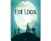 Zombies Eat Local Indoor/Outdoor Aluminum No Rust No Fade Sign
