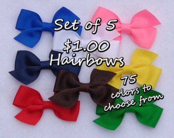 Set of 5 Basic Hair Bows~ONE DOLLAR Bows ~You Pick the Colors~ Small Hair Bow, Basic Hair Bow, Simple Hair Bow, Solid Color Bows,School Bows