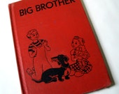 Vintage 1950 Children's Book Big Brother by Laura Bannon