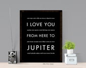Planet Outer Space Art Print, I Love You From Here To JUPITER, Shown in Black - Choose Color, Canvas Poster, Free U.S. Shipping