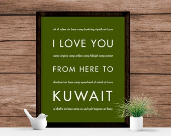 US Army Gift, Military Art Print, US Army Mom, I Love You From Here To Kuwait, Home Decor, Many Sizes and Colors Available,
