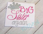 Big Sister Again Shirt with Hot Pink and Silver Sparkle Crown--Pregnancy Announcement--Embroidered shirt or Bodysuit