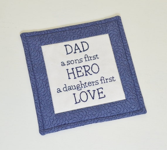 Fathers Day Coaster - Dad a sons first HERO a daughters first LOVE Mug Rug - Fathers Day Gift for Him - Blue Dot Swirls - Hand Embroidery