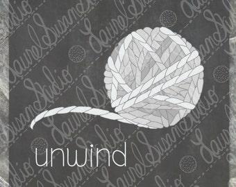 Unwind Printable Art, Hand Drawn Chalkboard Art, Yarn Ball Gray Grey, Relax Digital Wall Art, PNG, JPG, PDF