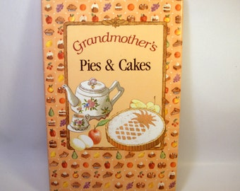 Grandmother's Pies & Cakes Cookbook / Recipes / Colorful / Kitchen / Baking / Vintage Book
