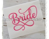 Bride Machine Embroidery Word Design - 3 Sizes