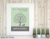 Corgi Print, Corgi Silhouette, All You Need Is Love And A Corgi, Tree, Modern Wall Decor