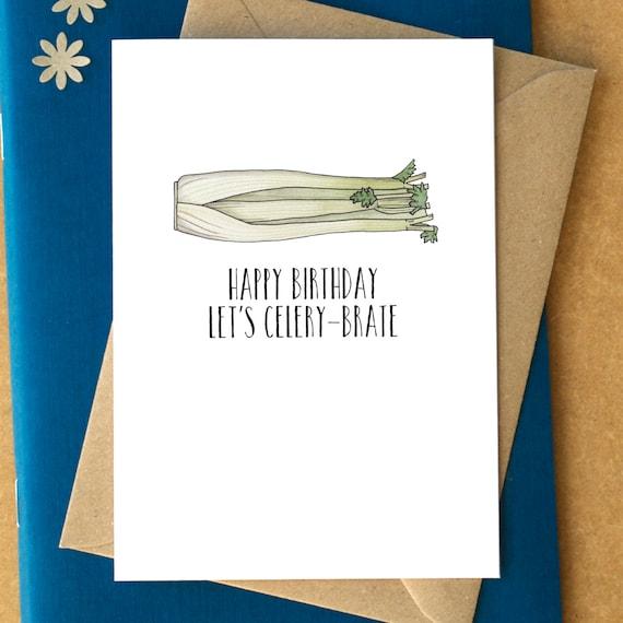 Happy Birthday Lets Celerybrate Card funny birthday – Funny Birthday Card Puns