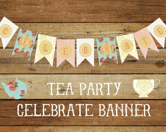 T E A  P A R T Y   Celebrate Banner instant download