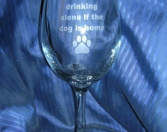 Custom etched dog lover wine glass, personalized wine glass, etched toasting glass, wedding glass, anniversary wine glass