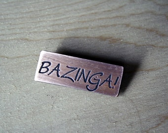 Bazinga Favor Pin