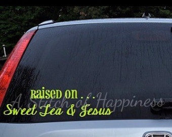Sweet Tea and Jesus Decal - Southern Car Decal