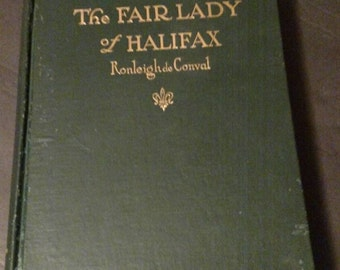 The Fair Lady of Halifax by Ronleigh de Conval