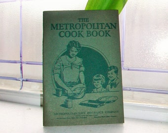 The Metropolitan Cook Book Vintage 1930s Cookbook