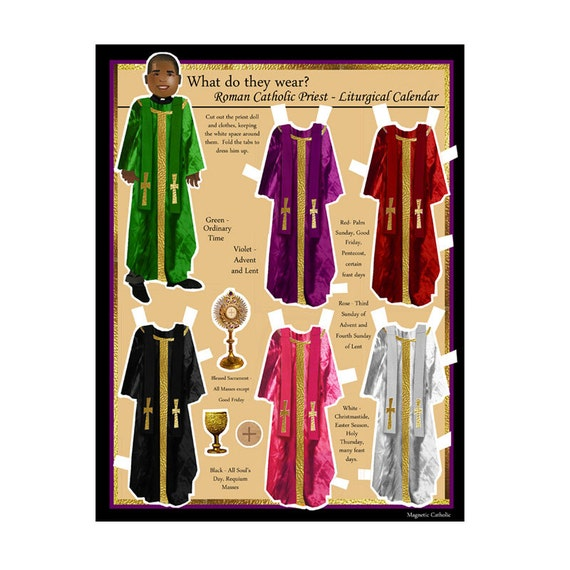 Roman Catholic Priest What do they Wear LITURGICAL Calendar magnetic dress up doll green, red, violet, rose, white, and black