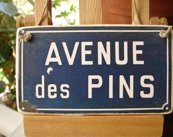 French street sign, small vintage style, Avenue des Pins Pine avenue image on wooden tag to hang.