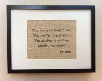 """Dr. Seuss Quote - Burlap Wall Art - Print 8"""" x 10"""" - """"You Have Brains In Your Head ..."""" - Gift for Teachers - Gift for Graduates"""