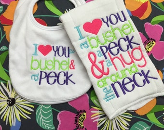 Bushel and a peck and a hug around the neck... burp cloth and bib individual pieces or set. Choose your own colors!!