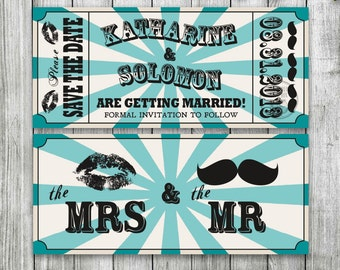 Mr. and Mrs. Printable Wedding Ticket Save the Date for a Circus, Carnival theme wedding with Kiss and Mustache Invitation, Retro