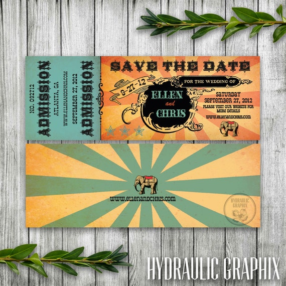 Wedding Save the Date Ticket Invitation Circus Wedding Invitation