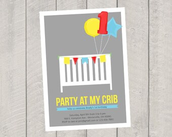 1st Birthday Party Invitation - Party at my Crib Custom Invite