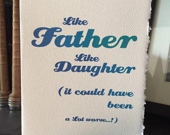 like father like daughter [ dad cards ]