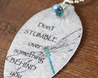 Don't Stumble Over Something Behind You Necklace, Dragonfly Necklace, Vintage Silverware Pendant, Silverware Jewelry, Inspirational Jewelry