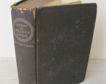 Antique History Textbook - A History Of Modern Europe - 1886 - European History