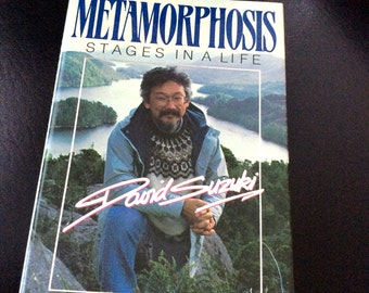 First Edition Signed and Inscribed David Suzuki Metamorphosis Stages In A Life