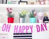 Oh Happy Day Glitter Garland
