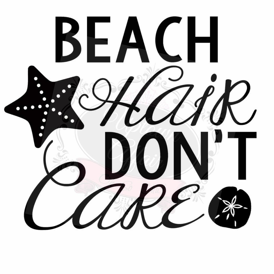 Beach Hair Don't Care SVG FILE by UptownAffair on Etsy