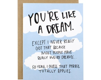 Valentine's Day Card, Love Card, Valentine Card, Anniversary Card, Card for husband, Card for wife, Card for boyfriend, You're like a dream.
