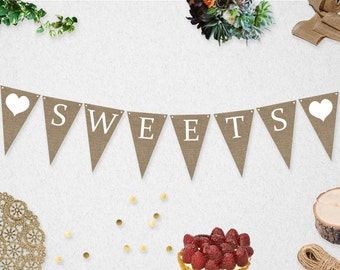 Sweets Banner Printable - INSTANT DOWNLOAD // Wedding // Photo Prop // Burlap // Rustic // Heart