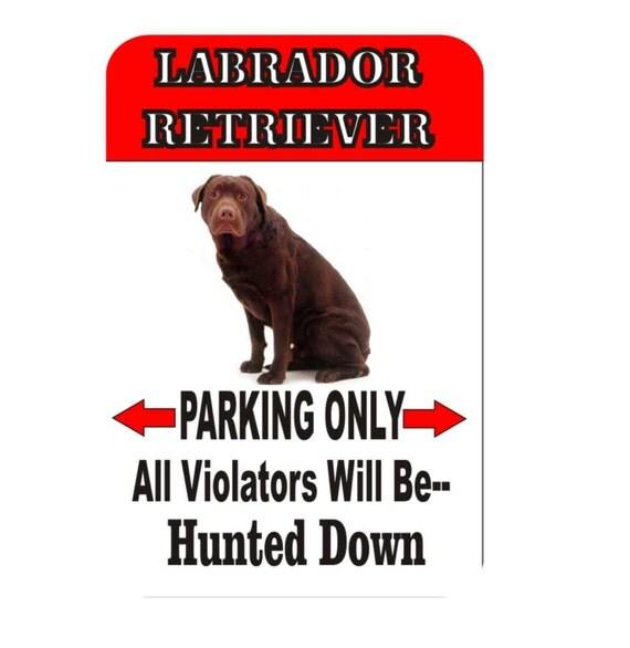 black lab retriever sign, yellow lab retriever sign, chocolate lab retriever sign, metal sign, yard sign, funny sign, fence sign, custom