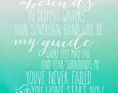 Oceans--Your Grace Abounds In Deepest Waters, Your Sovereign Hand Will Be My Guide.....