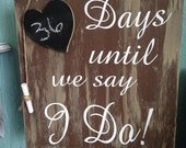 Days till we say i do chalkboard heart wedding count down wooden sign