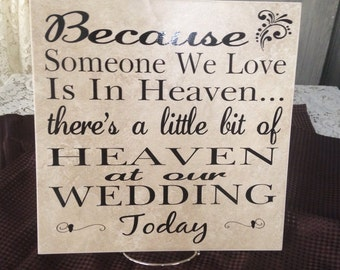 12x12 Ceramic tile Someone I Love is in Heaven or they would be at our wedding today christian gift