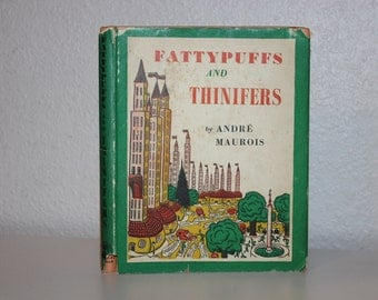 Fattypuffs and Thinifers by Andre Maurois, Illustrated by Jean Bruller, 1953, Vintage Books, Orange Books, Green Books
