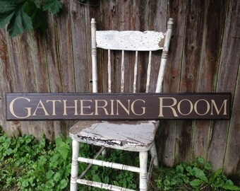 Gathering Room Long Wooden Sign with Routed Edge 5.5 x 44