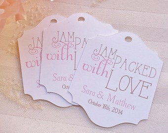 Wedding Tags - Jam Packed with Love - Wedding Favor Tags - Personalized - Bridal Shower - Baby Shower - CUSTOM COLORS WT-019